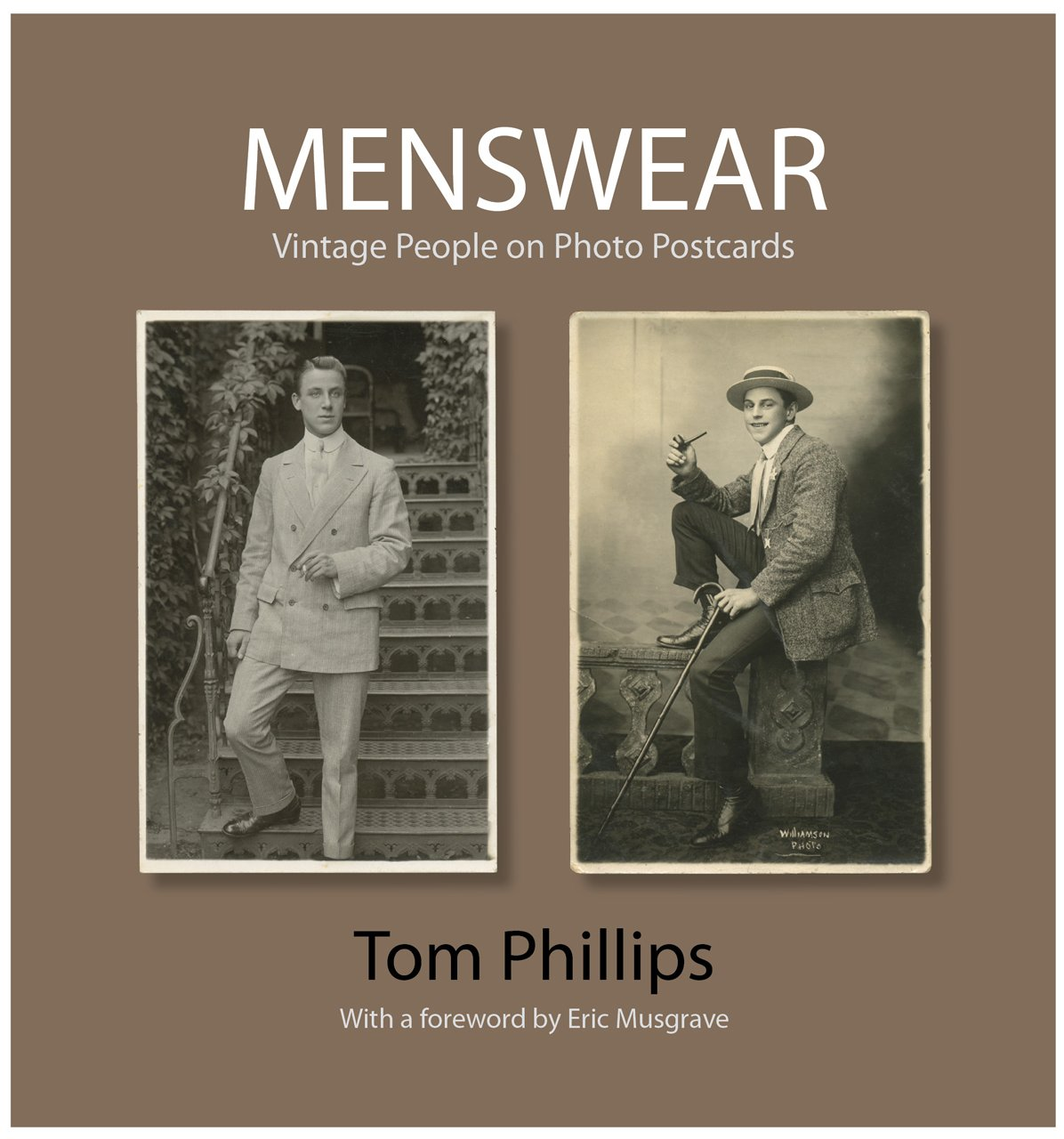 Menswear: Vintage People on Photo Postcards (Photo Postcards from the Tom Phillips Archive) por Tom Phillips