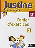 Justine et compagnie CP. Livret 2, Cahier d'exercices