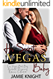 His Secret Vegas Baby: Las Vegas Bad Boy Accidental Pregnancy Romance Collection (His Secret Baby Romance Collection…