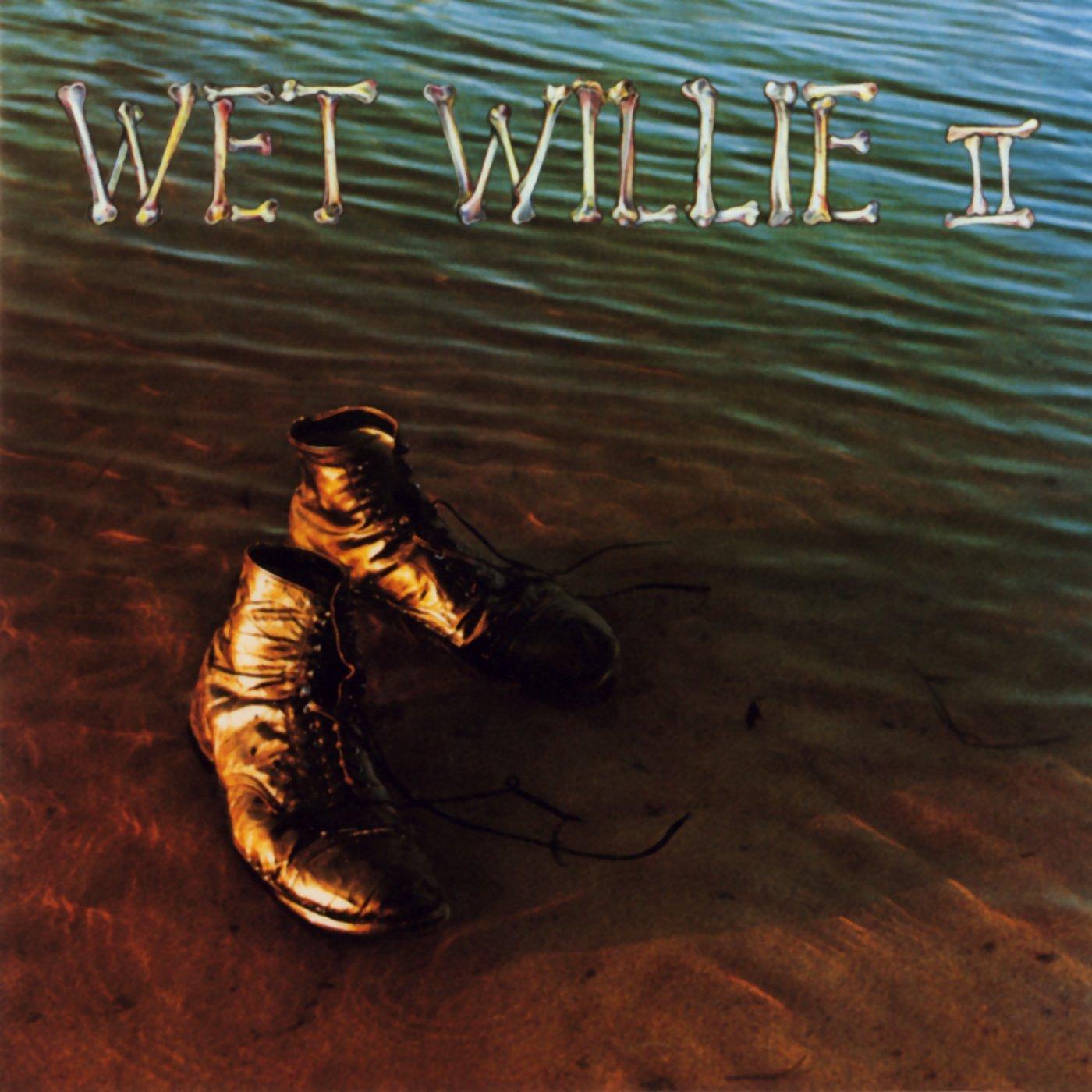 Wet Willie II