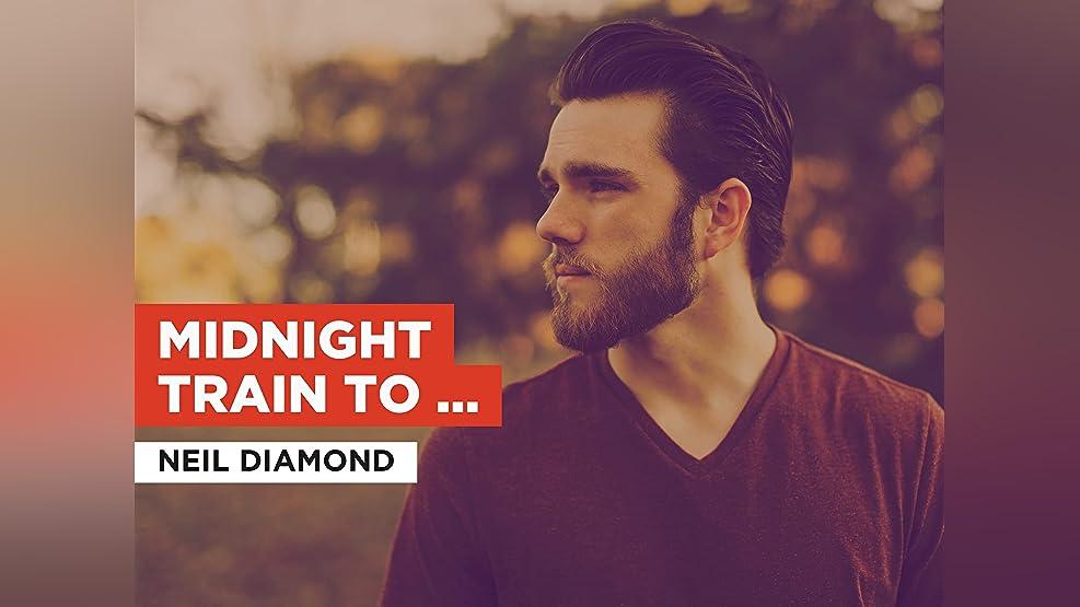Midnight Train To Georgia in the Style of Neil Diamond