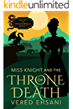 Miss Knight and the Throne of Death (Society for Paranormals Book 9)