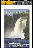 I Diamanti del Rio Negro