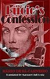 Lucio's Confession (Decadence from Dedalus) (Dedalus European Classics)