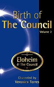 Birth of The Council, Vol. 2