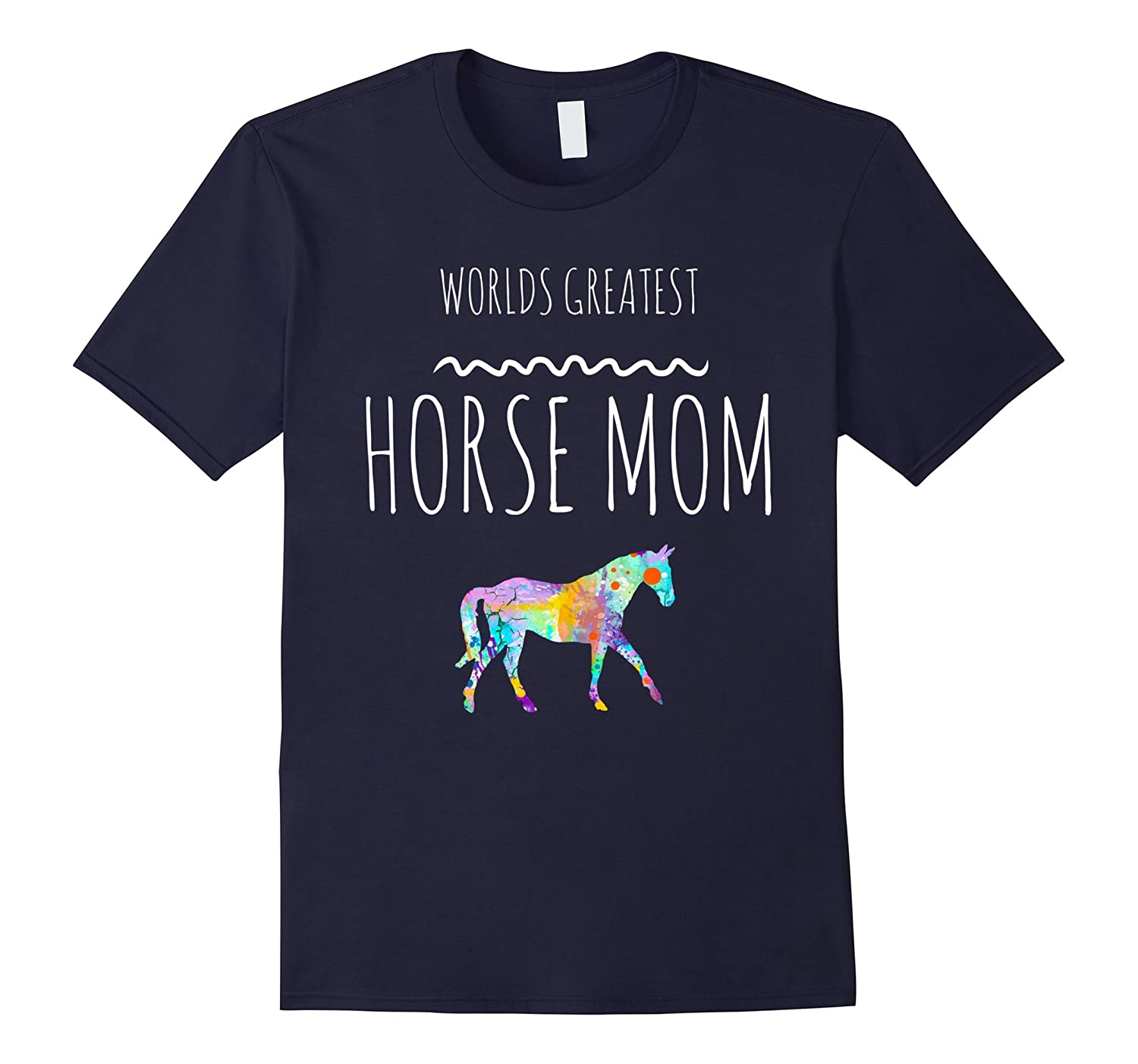 Worlds Greatest Horse Mom TShirt Graphic Love Horses Tee-CL