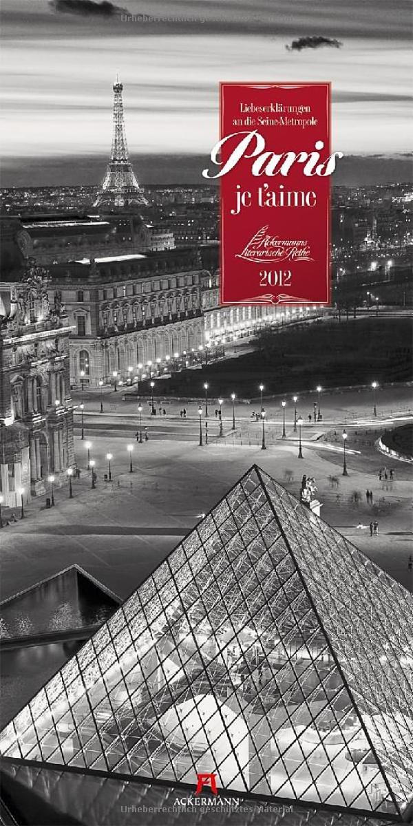 Paris, je t'aime 2012: Liebeserklärungen an die Seine-Metropole