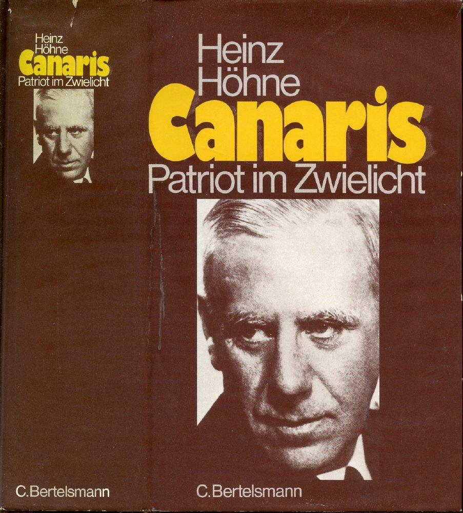 Canaris. Patriot im Zwielicht