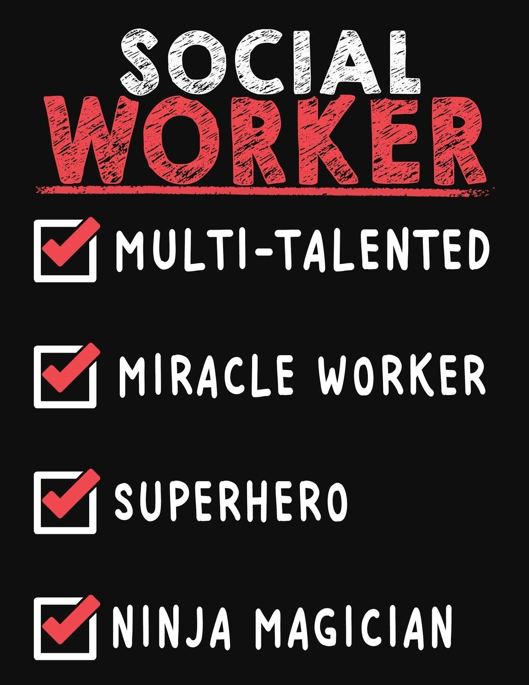 Amazon Com Social Worker Multi Talented Miracle Worker Superhero Ninja Magician Social Worker Weekly Monthly 2020 Planner Organizer Calendar Schedule Inspirational Quotes Includes Quotes Holidays 9781706350255 Kech Omi Planers Books