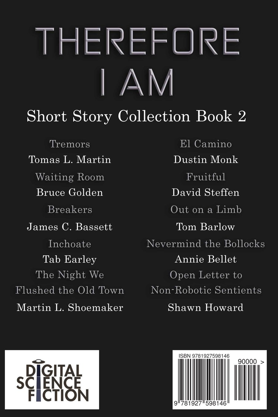 Fiction Short Stories Series One) (volume 2): Annie Bellet, Tom Barlow,  David Steffen, Martin L Shoemaker, Tab Earley, James C Bassett, Bruce  Golden,