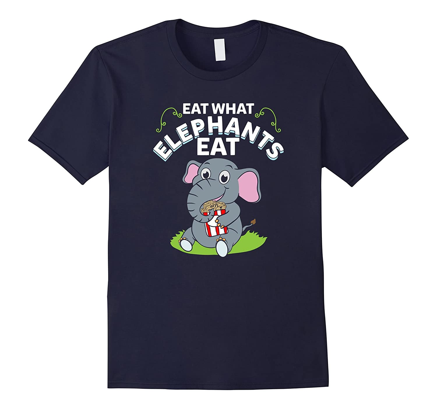 Eat What Elephants Eat T-Shirt - Funny Vegan Gift-Art