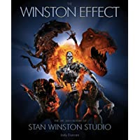 Winston Effect: The Art and History of Stan Winston Studio