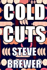 Cold Cuts Kindle Edition