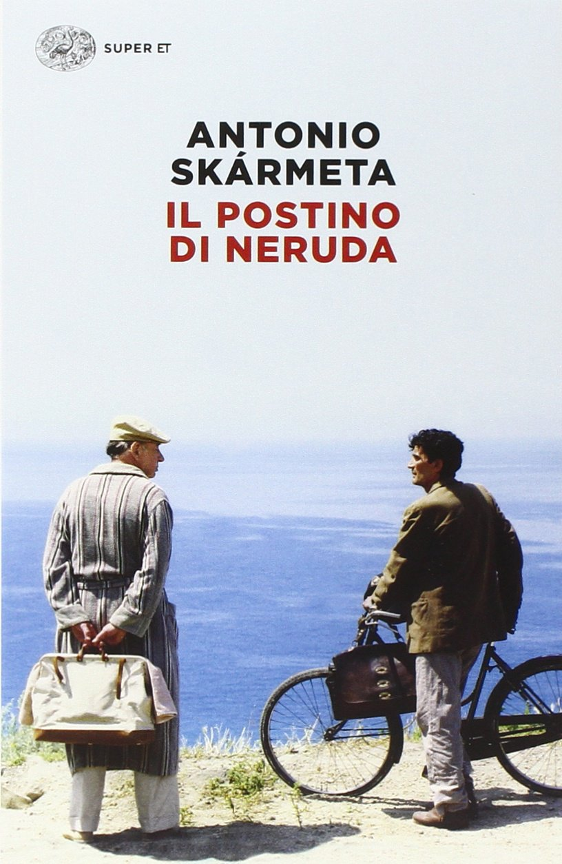 Amazon.it: Il postino di Neruda - Skármeta, Antonio, Donati, A. - Libri