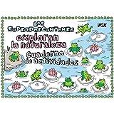 Los Superpreguntones exploran la naturaleza: Cuaderno de actividades (VOX - Infantil / Juvenil - Castellano - A partir de 5/6 años - Los Superpreguntones)
