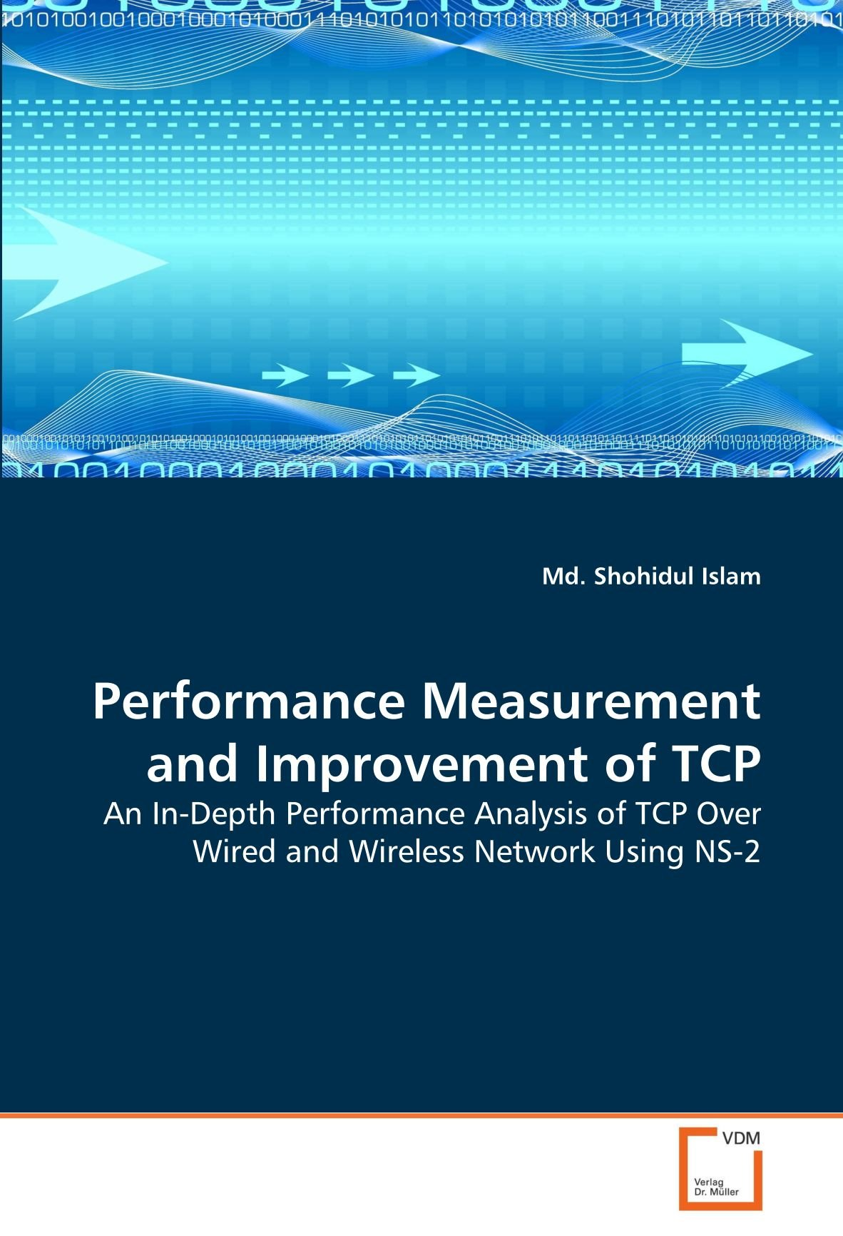 Performance Measurement and Improvement of TCP: An In-Depth ...