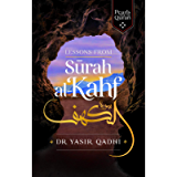 Lessons from Surah al-Kahf (Pearls from the Qur'an)