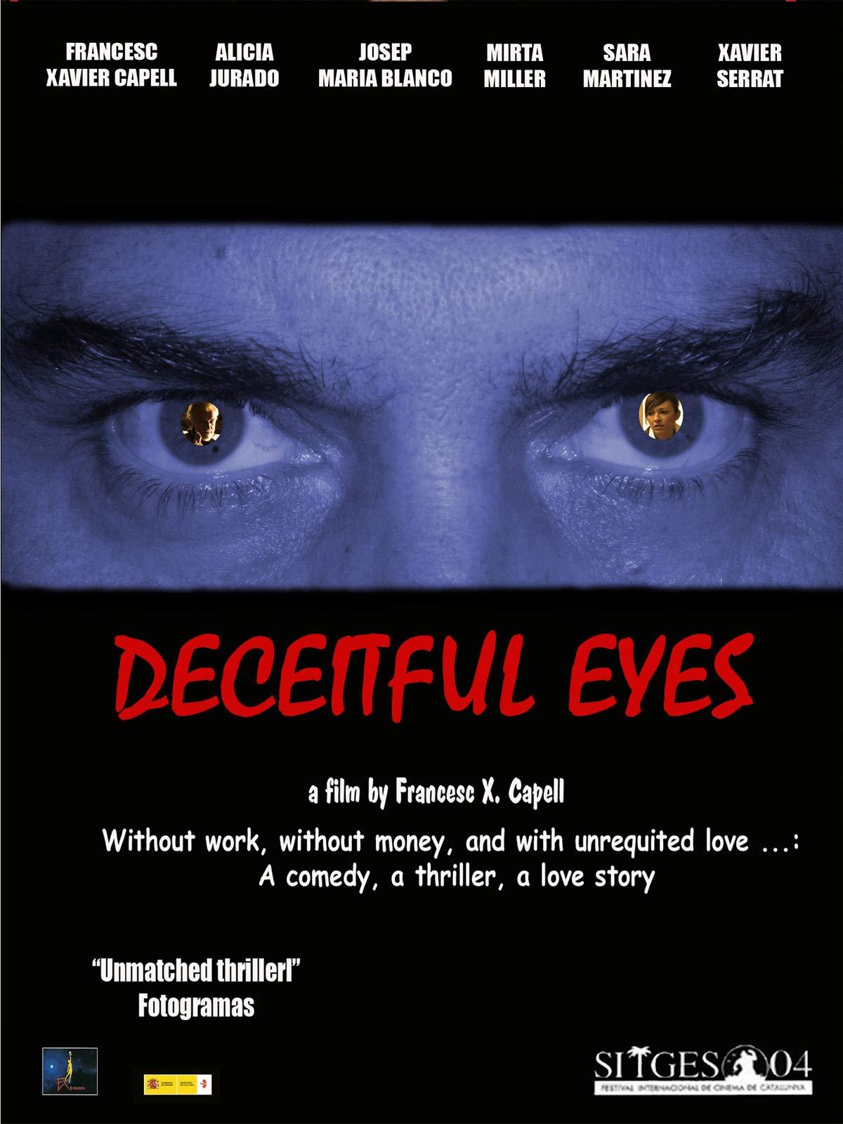 Deceitful eyes (Los ojos del engaño)