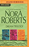 Nora Roberts - Dream Trilogy: Daring to Dream, Holding the Dream, Finding the Dream