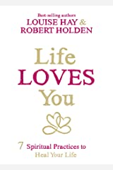 Life Loves You Kindle Edition