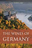 The wines of Germany (Classic Wine Library)