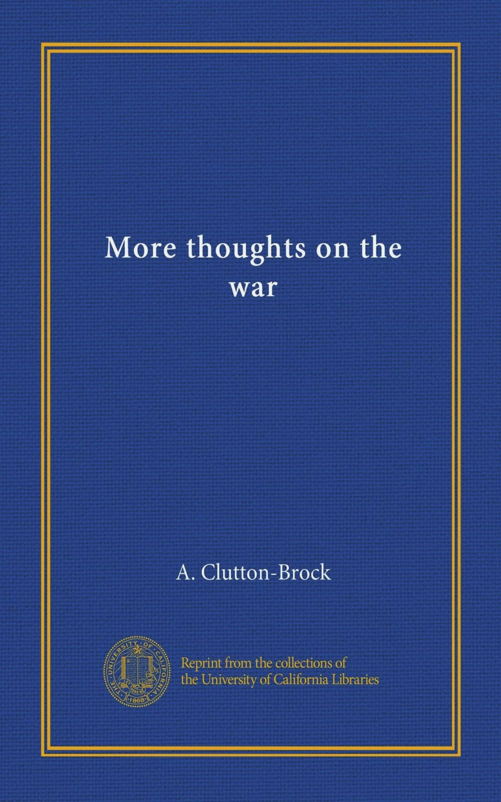 Read Online More thoughts on the war pdf epub