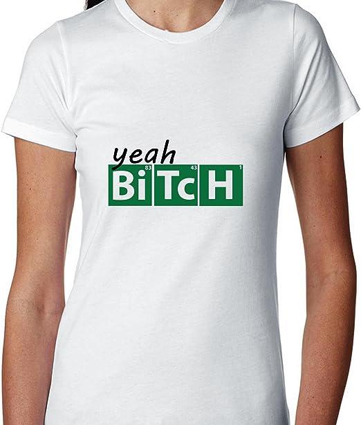 YEAH Bitch. – Bi Tc H – Elementos De La Tabla Periódica química camiseta de algodón de las mujeres: Amazon.es: Ropa y accesorios