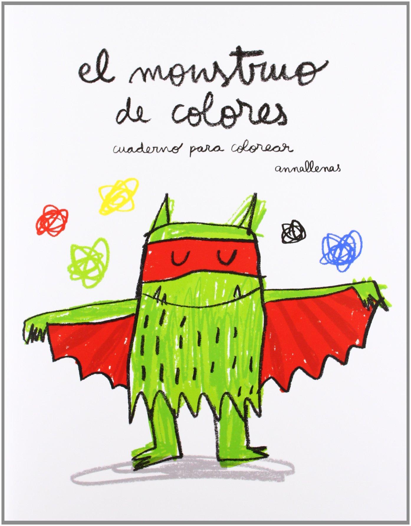 El monstruo de colores. Cuaderno para colorear Cuentos flamboyant ...