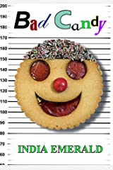 Bad Candy Kindle Edition