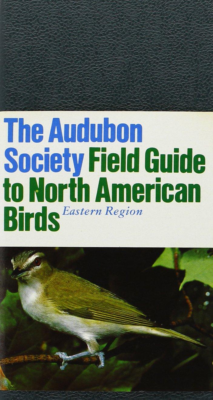The Audubon Society Field Guide To North American Birds: Eastern Region:  John Bull, John Farrand Jr.: 9780394414058: Amazon.com: Books