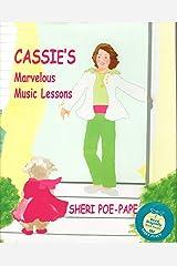 Cassie's Marvelous Music Lessons Hardcover