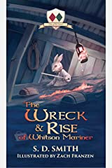 The Wreck and Rise of Whitson Mariner (Tales of Old Natalia Book 2) Kindle Edition