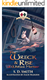 The Wreck and Rise of Whitson Mariner (Tales of Old Natalia Book 2)