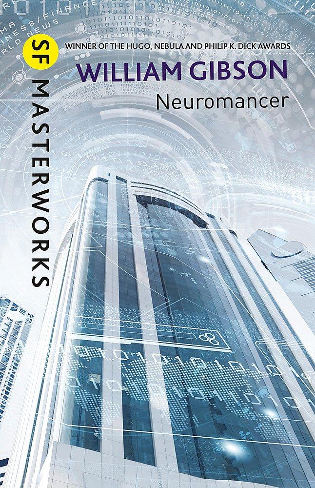 Neuromancer (S.F. MASTERWORKS): Amazon.de: William Gibson: Fremdsprachige  Bücher