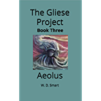 The Gliese Project: Aeolus (The Gleise Project Book 3)