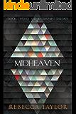 Midheaven (Ascendant Trilogy Book 2)