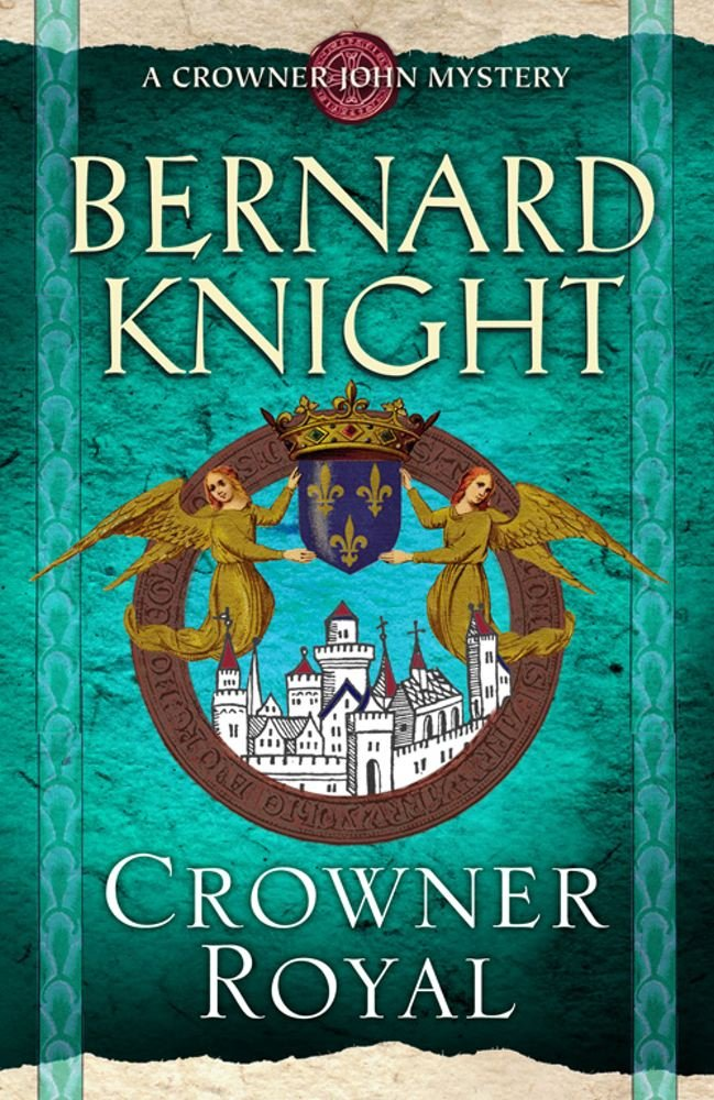 Read Online Crowner Royal (A Crowner John Mystery) pdf