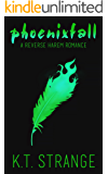 Phoenixfall: A Reverse Harem Romance (The Rogue Witch Book 2)