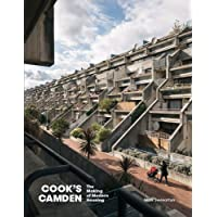 Cook's Camden: The Making of Modern Housing