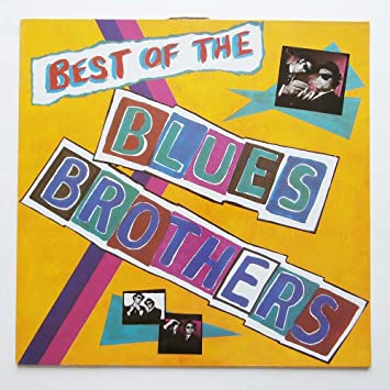 The Blues Brothers Best Of The Blues Brothers Amazon Com Music