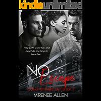 No Escape: BWWM Suspense (Going Nowhere Fast Book 3)