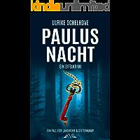 Paulusnacht: Ein Eifelkrimi -11 (Ein Fall für Landwehr & Stettenkamp)