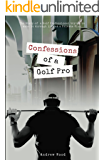 Confessions of a Golf Pro