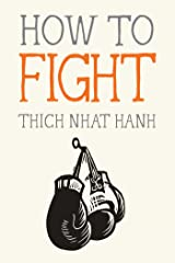 How to Fight (Mindfulness Essentials) Paperback