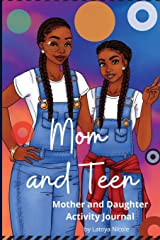 Mom and Teen: An Activity Journal and Diary for Mother and Daughter Paperback