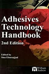 Adhesives Technology Handbook (Plastics Design Library)