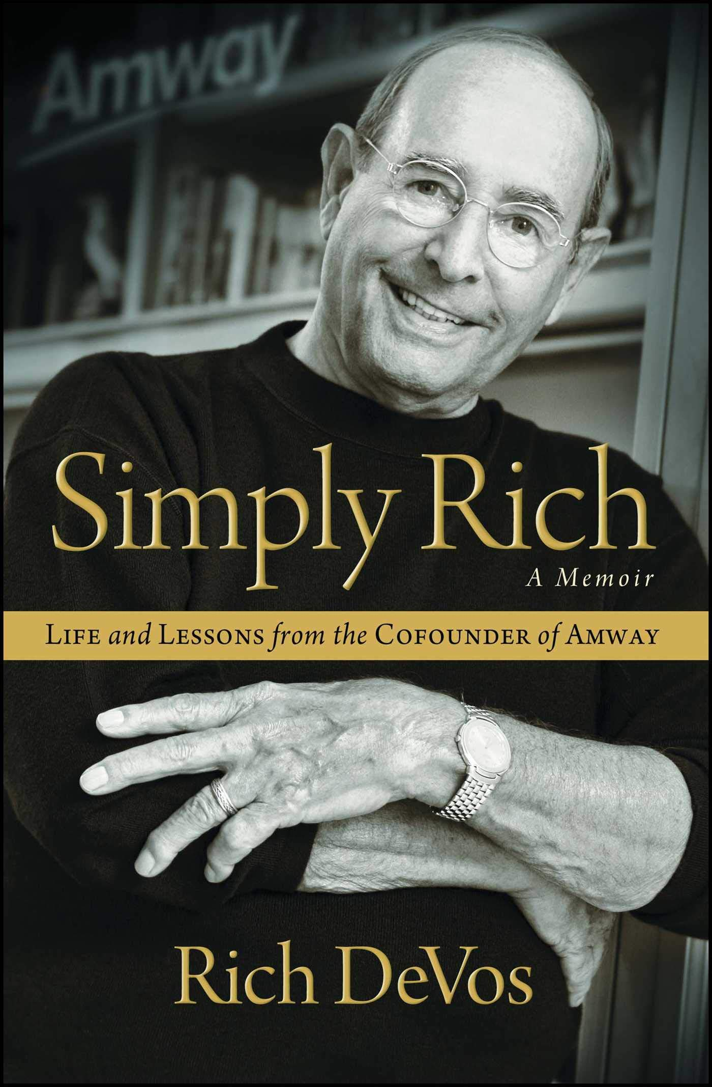 Image result for 'Simply Rich' by Richard DeVos