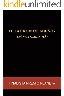 El ladrón de sueños: Finalista Premio Planeta (Spanish Edition)