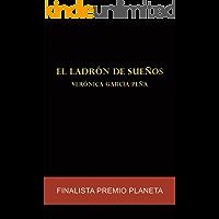 El ladrón de sueños: Finalista Premio Planeta