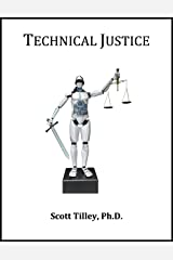 Technical Justice (Technology Today Book 8) Kindle Edition